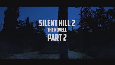 Сайлент Хилл 2: Новелла (часть 2)