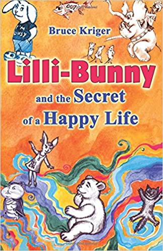 Lilli-Bunny and the Secret of a Happy Life
